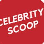 celebrity  scoop (scoop)